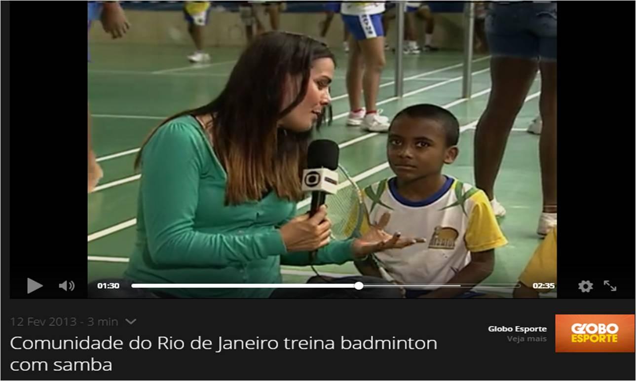 Globo Esporte – Badminton e Samba – Fev 2013