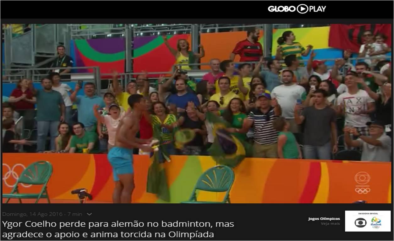 Ygor anima torcida na Olimpíada – Globo – Agosto 2016