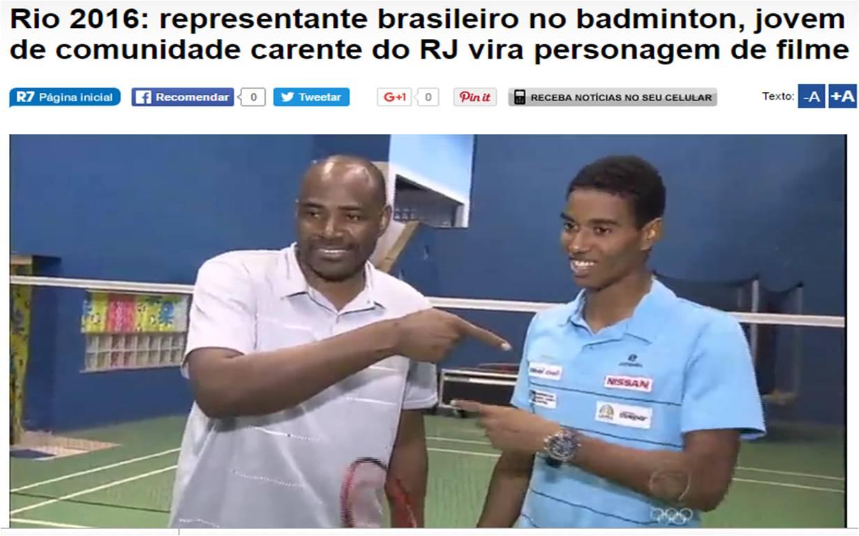 Representante brasileiro no badminton, vira personagem de filme – Record – Agosto 2016