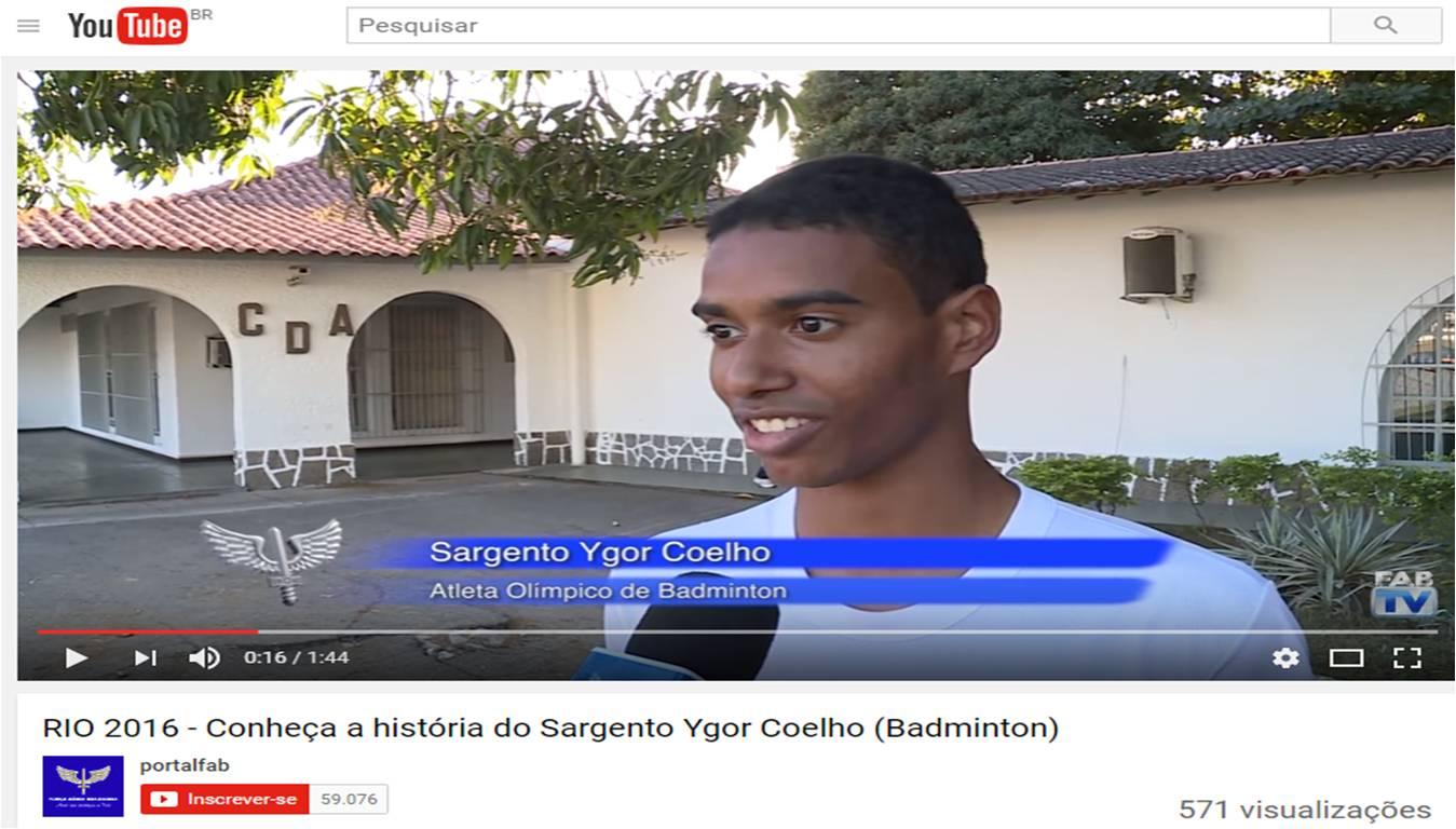Conheça a história do Sargento Ygor Coelho (Badminton) – Portal FAB – Agosto 2016